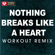 Nothing Breaks Like a Heart (Extended Workout Remix) - Power Music Workout