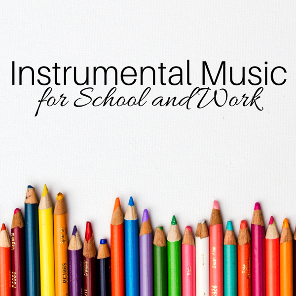 Instrumental Music for School and Work - Office Background Songs by Office  Music Specialists & Relaxing Music