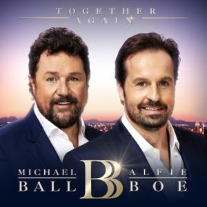 Michael Ball & Alfie Boe - Not While I'm Around