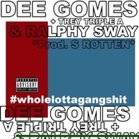 #Wholelottagangshit - Single Mp3 Download