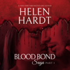 Helen Hardt - Blood Bond: 1: Blood Bond Saga, Book 1 (Unabridged)  artwork