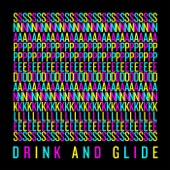 Snapped Ankles - Drink and Glide
