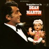 Happiness Is Dean Martin, Dean Martin