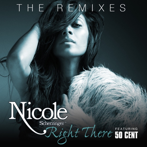 Right There (The Remixes) [feat. 50 Cent]