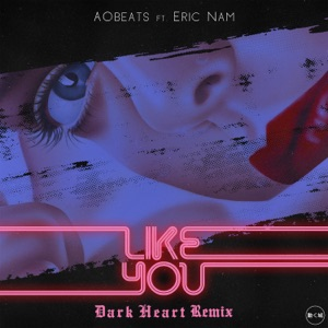 AOBeats - Like You feat. Eric Nam