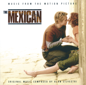 Artisti Vari - The Mexican (Music from the Motion Picture)
