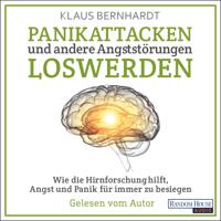 Klaus Bernhardt - Panikattacken und andere Angststörungen loswerden artwork