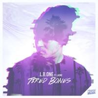 Tired Bones! - LB ONE / LAENZ / AMICE