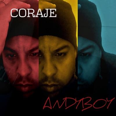 CORAJE - Single - Andy Boy
