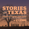 W.F. Strong - Stories from Texas: Some of Them Are True (Original Recording)  artwork