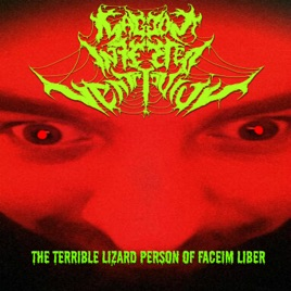 The Terrible Lizard Person Of Faceim Liber Single By Maggot Infested Ventriculus