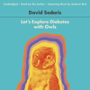 David Sedaris - Let's Explore Diabetes with Owls  artwork