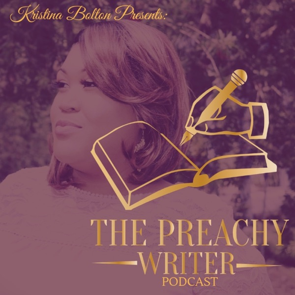 The Preachy Writer Podcast