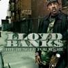 The Hunger for More, Lloyd Banks