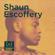 Shaun Escoffery - Shaun Escoffery (Deluxe Edition)