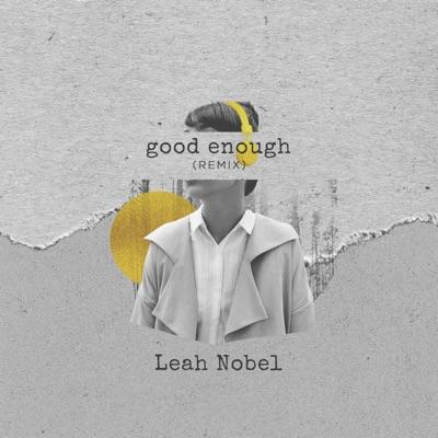Good Enough (Remix) - Single MP3 Download