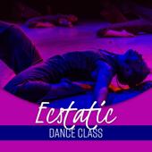 Ecstatic Dance Class: Experience Trance-Like Yoga Music for Deep Spirituality, Freedom Feeling, Calm Energy