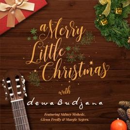 Merry Little Christmas.A Merry Little Christmas With Dewa Budjana Ep By Dewa Budjana