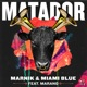 Matador feat Marano Single