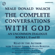 Neale Donald Walsch - The Complete Conversations with God: An Uncommon Dialogue: Books I, II & III (Unabridged)