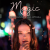 Rudy Mancuso & Maia Mitchell - Magic artwork