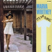 Marva Whitney - You Got To Have A Job (If You Don't Work You Can't Eat)