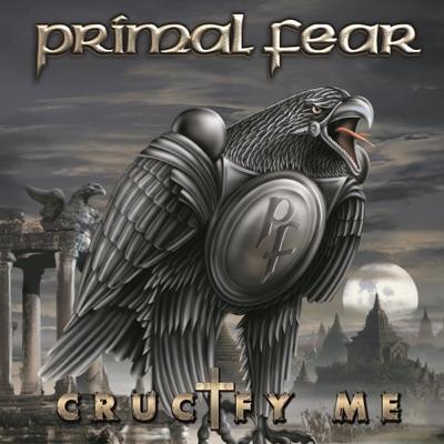 Crucify Me - Single - Primal Fear