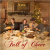 Full of Cheer (Deluxe Edition) - Home Free