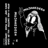 Mujahedeen - Open a New Chapter