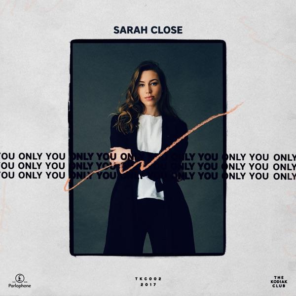 Sarah Close - Only You