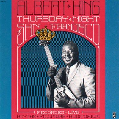 Thursday Night In San Francisco (Live) - Albert King