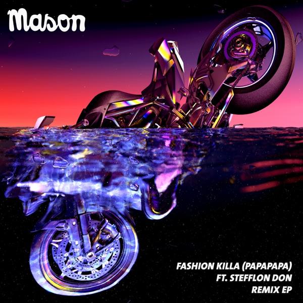Fashion Killa (Papapapa) (feat. Stefflon Don) [Bon Voyage Remix] - Single