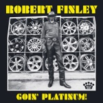 Robert Finley - Get It While You Can