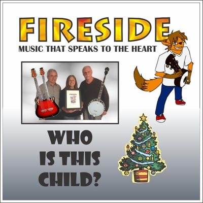 Who Is This Child - Single - Fireside