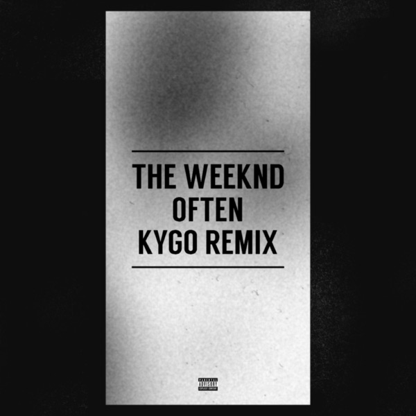 Often (Kygo Remix) - Single