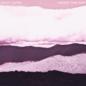 Daisy Jaine (Daisy Jaine) - Into the Light