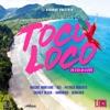 Toco Loco Riddim - EP