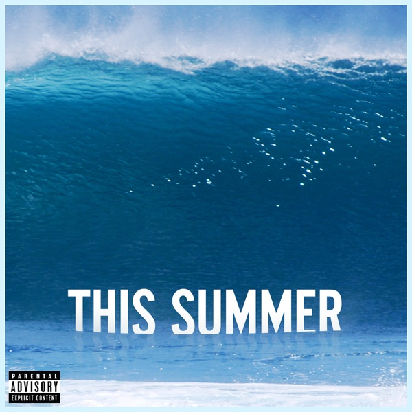 This Summer (Deluxe Single) - Single