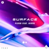 Surface (feat. Nevve)