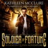 Soldier of Fortune: A Gideon Quinn Adventure: The Fortune Chronicles, Book 1 (Unabridged)