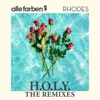 H O L Y The Remixes feat RHODES EP