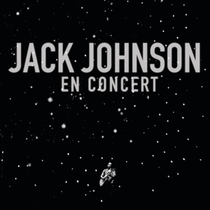 Jack Johnson - Angel / Better Together