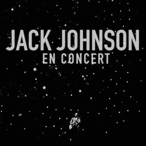 Jack Johnson - En Concert (Live)