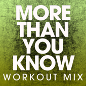 More Than You Know (Extended Workout Mix)