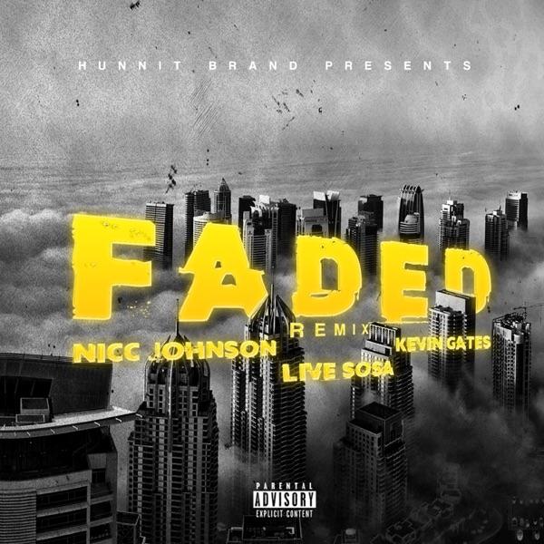 Faded (Remix) [feat. Live Sosa] - Single