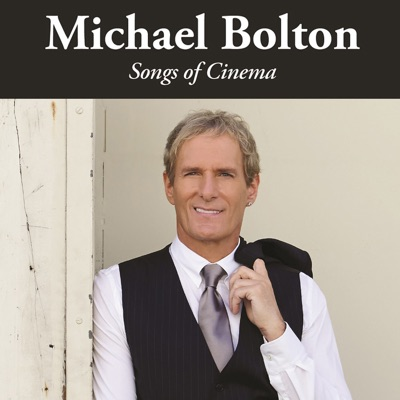Song of Cinema - Michael Bolton