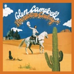 Glen Campbell - Country Boy (You Got Your Feet In L.A.)
