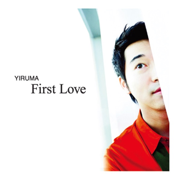 Yiruma Special Album 'First Love' (Repackage) [The Original & the Very First Recording]