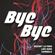 Bye Bye (feat. Chimbala & Liro Shaq) - Mozart La Para