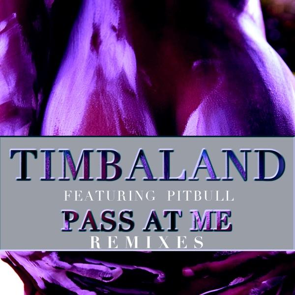 Pass At Me (Remixes) [feat. Pitbull] - EP
